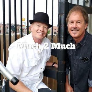 Live Music by Much 2 Much Duo